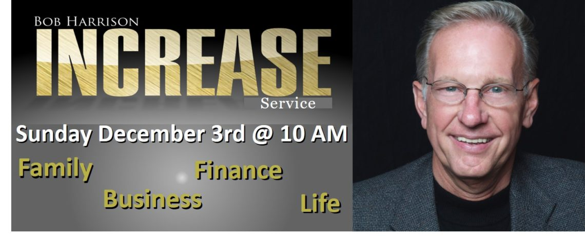Financial Increase – Dr. Bob Harrison December 3, 2017